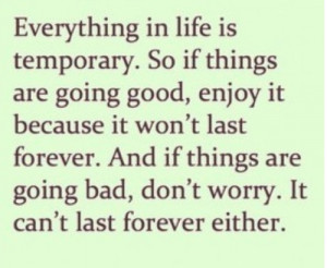 forums: [url=http://www.quotes99.com/everything-in-life-is-temporary ...
