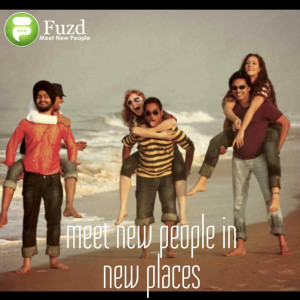 Quotes About Meeting New People Meet New People in New Places