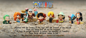 One Piece Quote - The Meaning of Freedom by froztlegend