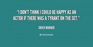 quote-David-Warner-i-dont-think-i-could-be-happy-36253.png