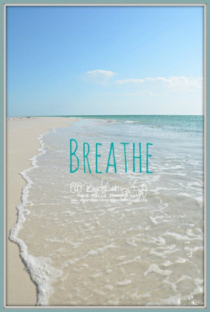 BREATHE *(Seaside Inspirational Coastal Quote Beach House Photography ...