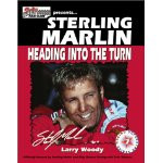 Sterling Marlin: Heading into the Turn book cover
