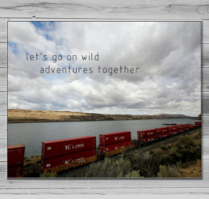 Train Photograph, Inspirational quote Wall art, Lets go on wild ...