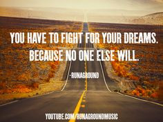 You have to fight for your dreams. #quote #quote #inspiring #inspiring ...