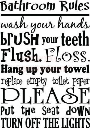 Every bathroom should have this posted : funny