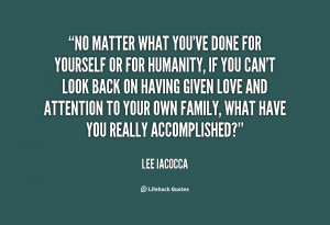 quote-Lee-Iacocca-no-matter-what-youve-done-for-yourself-18264.png