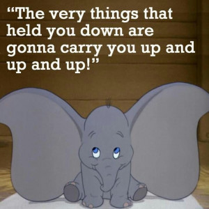 Words to live by #Dumbo #Disney #quote Disney Quotes, Elephant Tears ...