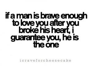 Enough To Love You After You Broke His Heart, I Guarantee You, He ...