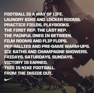 Nike Football Sayings Nike football is life quotes