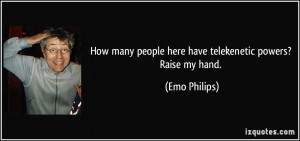 More Emo Philips Quotes