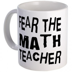 Cute Math Teacher Gifts > Cute Math Teacher Mugs > Funny Math Teacher ...