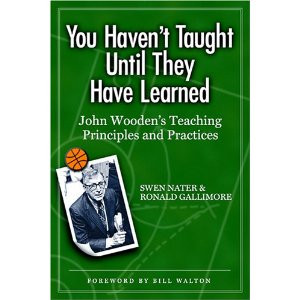 """QUOTES FROM """"YOU HAVEN'T TAUGHT UNTIL THEY HAVE LEARNED"""""""