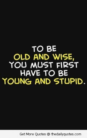 Wise Quotes Sayings Life ~ Old Wise Sayings | quotes.lol-rofl.com