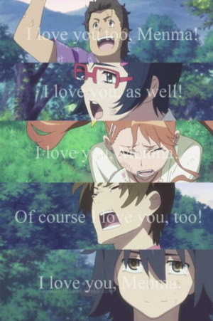 Anohana. Let me go curl up in a ball. And cry. Forever.