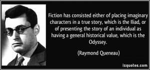 ... story of an individual as having a general historical value, which is