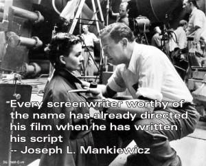 ... Quotes - Joseph L. Mankiewicz - Movie Director Quotes #mankiewicz
