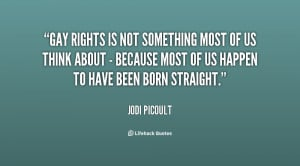 quote-Jodi-Picoult-gay-rights-is-not-something-most-of-98060.png
