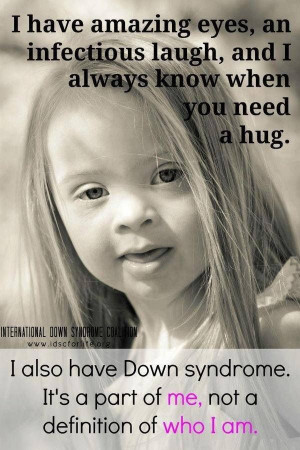 Down Syndrome AwarenessInspiration, Disabilities, Down Syndrome Quotes ...