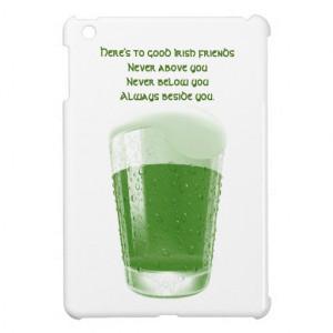 Pint of Green Beer+Quote-Irish Friends Toast iPad Mini Cases