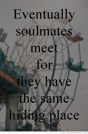 did you meet your soulmate