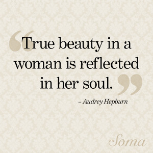 beauty in a woman is reflected in her soul.
