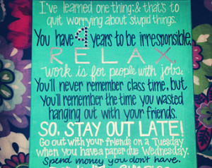 College Quote by Tom Petty on Paint ed Canvas. ...