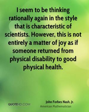 John Forbes Nash, Jr. Health Quotes
