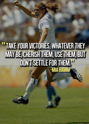 ... Quotes Mia Hamm, Soccer Players Quotes, Fit Motivation, Inspiration