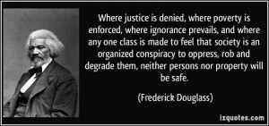 Famous Quotes and Sayings about Justice-where-justice-is-denied-where ...