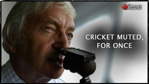 Richie Benaud unbiased almost emotionless in that accent that