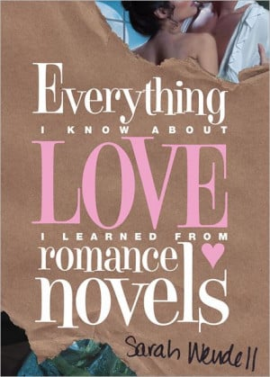 ... Know about Love I Learned from Romance Novels