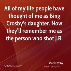 Mary Crosby Top Quotes