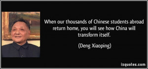 When our thousands of Chinese students abroad return home, you will ...
