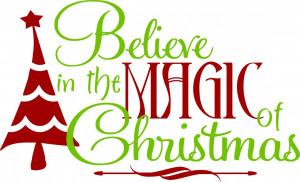 believe_in_the_magic_of_christmas__41889.1320787838.1280.1280.jpg