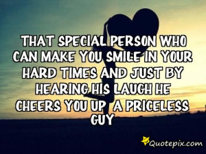 That special person who can make you smile In your hard times and just ...