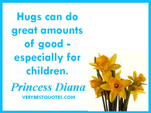 Quotes about parenting - Hugs can do great amounts of good ...