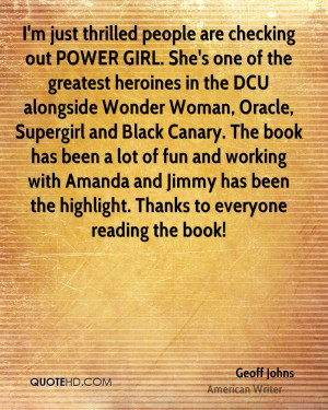 geoff johns quote im just thrilled people are checking out power girl