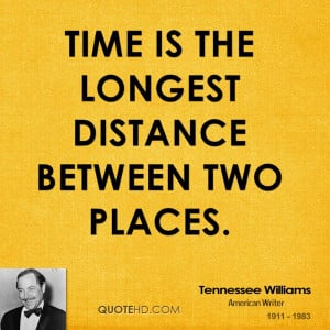 Tennessee Williams Time Quotes