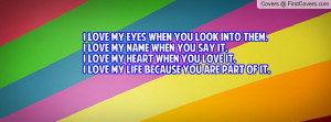 Love Eyes When You Look...