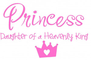PRINCESS, daughter of a Heavenly King