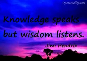 Wallpaper Knowledge Speaks But Wisdom Listens | Quotesvalley.com HD ...