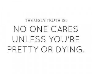 The ugly truth