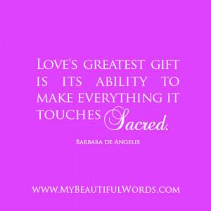 Loves's Greatest Gift...
