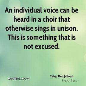 Tahar Ben Jelloun - An individual voice can be heard in a choir that ...