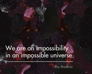 impossible, quote, ray bradbury, text, universe, words