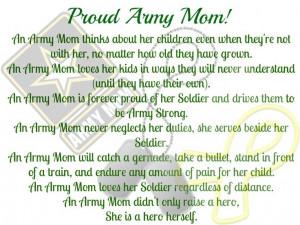 Proud Army Mom. So true! I love you Breanna marie Alldredge!!!