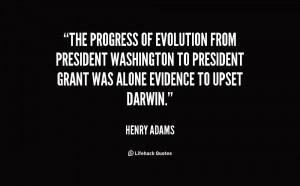 The progress of evolution from President Washington to President Grant ...