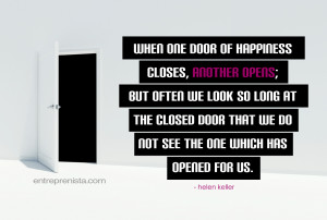 Visual Inspiration: When one door of happiness closes…