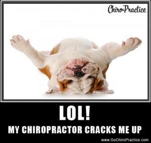 Chiro Funny: My Chiropractor Cracks Me Up! :) | Chiropractic