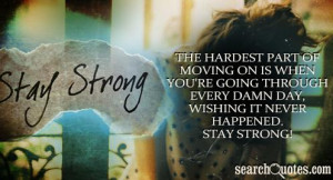 Funny Stay Strong Quotes